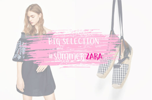 BIG SELECTION ZARA
