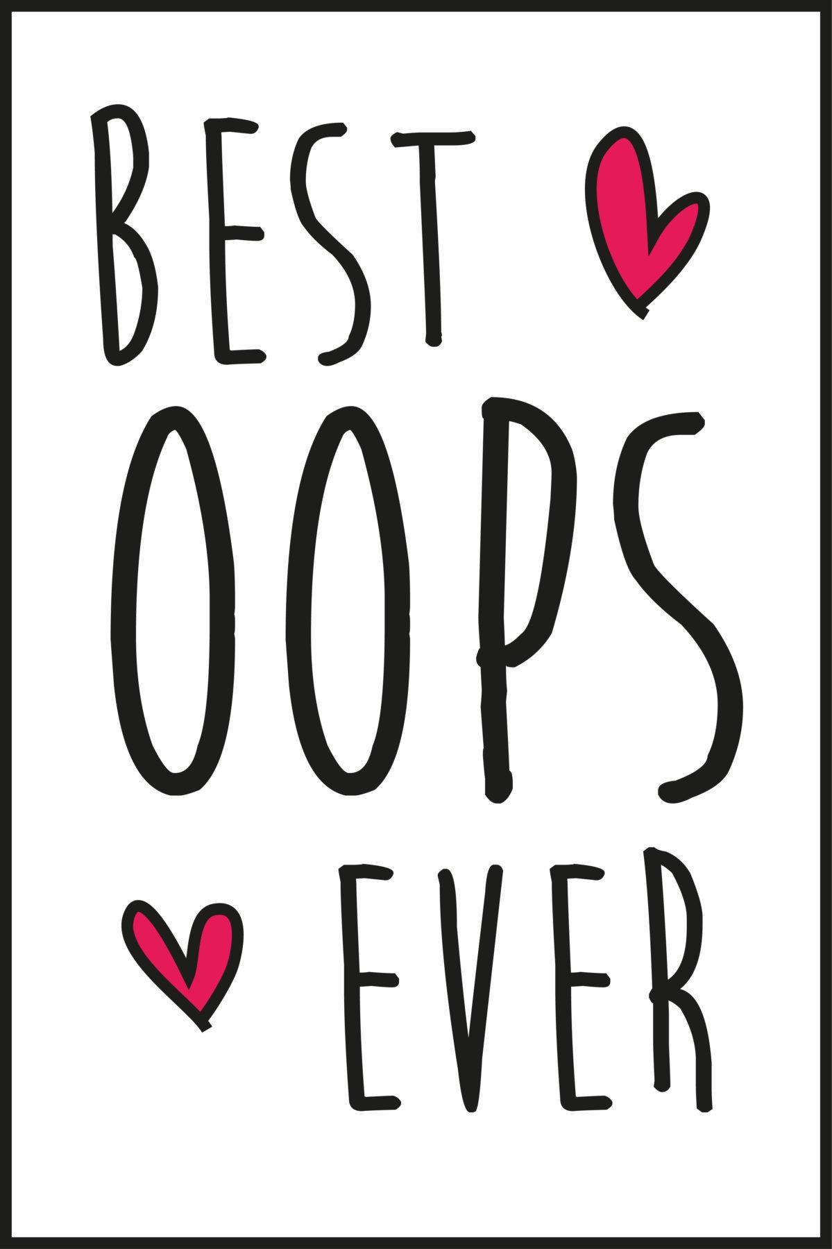 BEST. OOPS. EVER!
